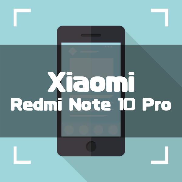 XiaomiのRedmi Note 10 Proのスペック・性能を徹底解説!価格やおすすめの人まで完全ガイド